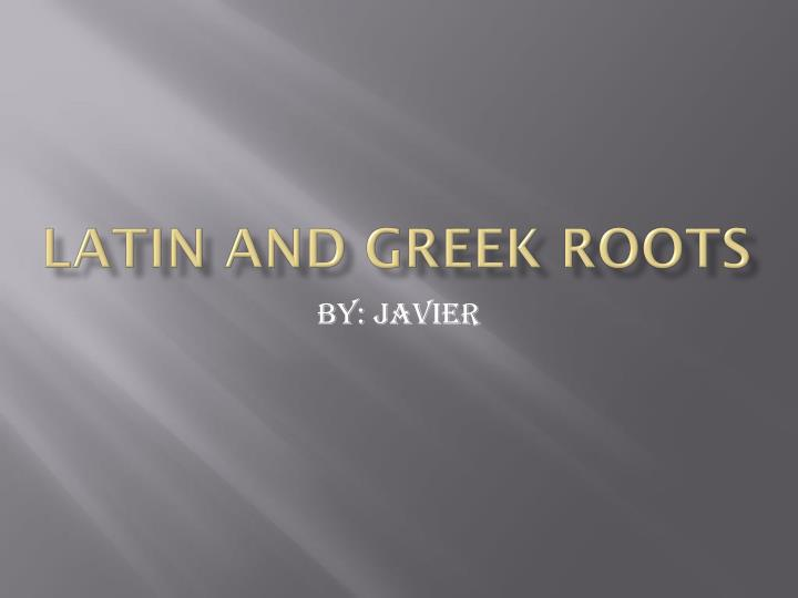 latin and greek roots n.