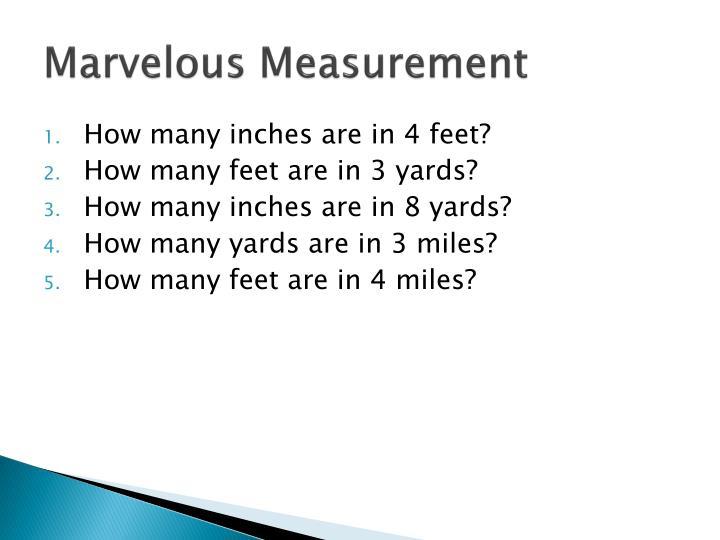Marvelous Measurement
