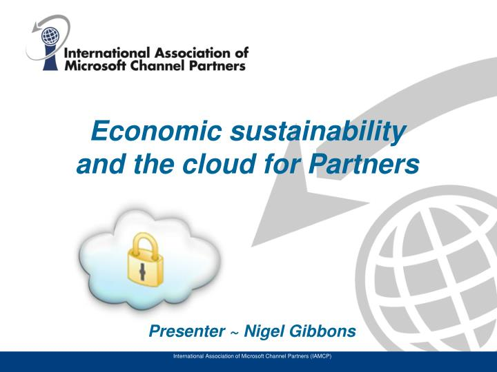 econom ic sustainability and the cloud for partners n.