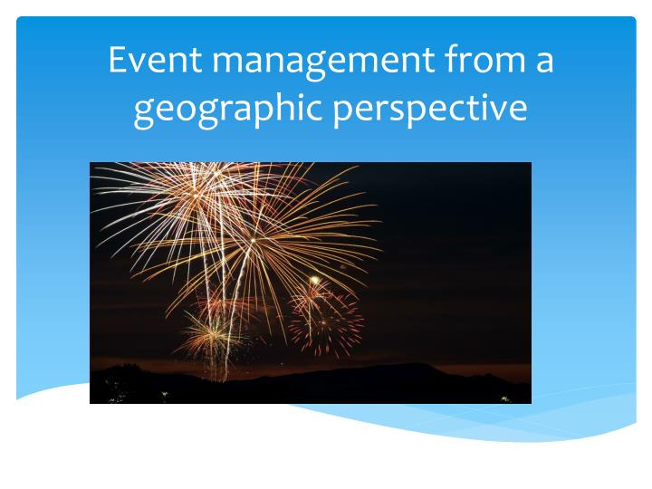 event management from a geographic perspective n.