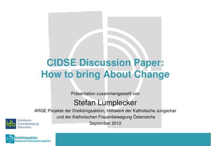 cidse discussion paper how to bring about change n.