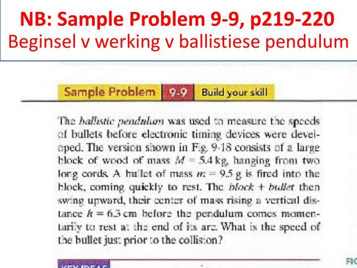 NB: Sample Problem 9-9, p219-220