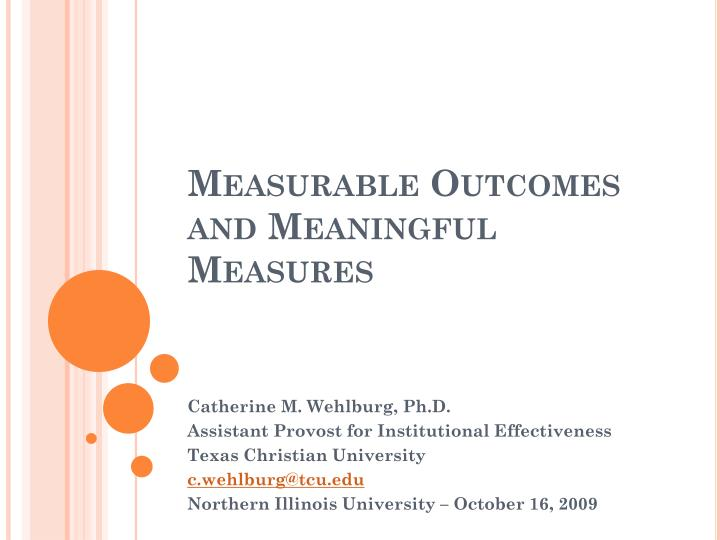 measurable outcomes and meaningful measures n.