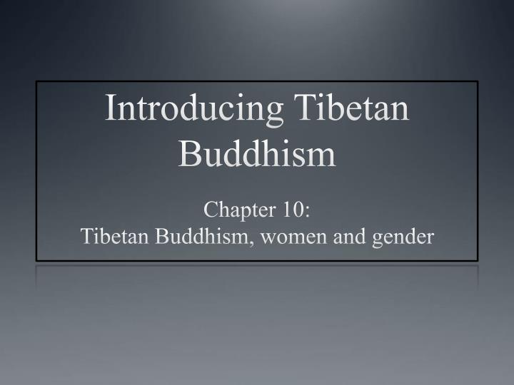 introducing tibetan buddhism n.