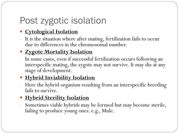 Post zygotic isolation