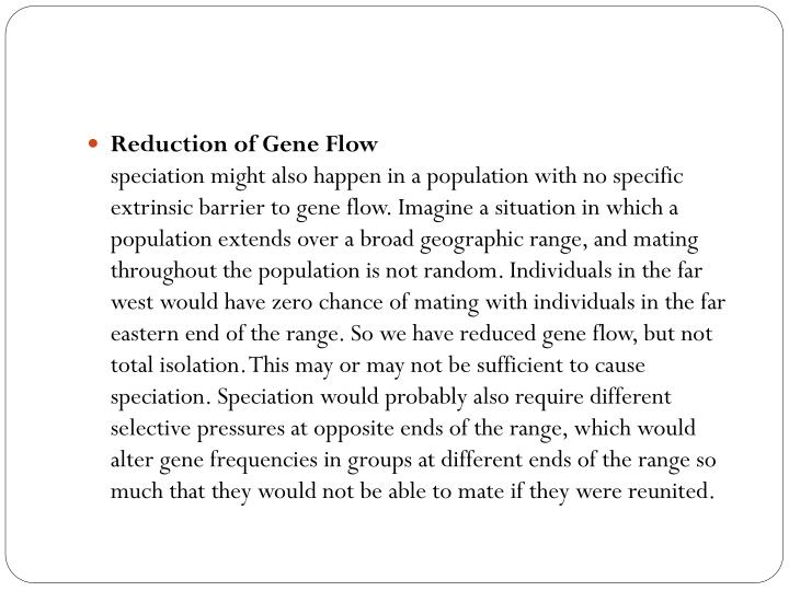 Reduction of Gene Flow