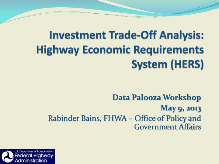 PPT - Investment Trade-Off Analysis: Highway Economic