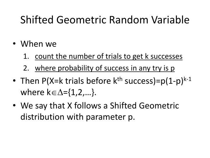 Shifted Geometric Random Variable