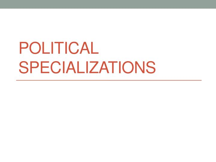 political specializations n.