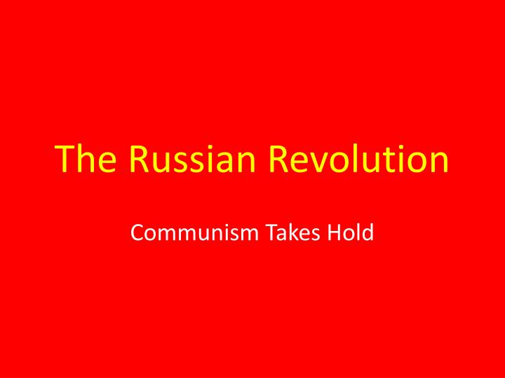 a review of the russian revolution as a true political revolution Russian revolution and its aftermath study play  true or false russia's efforts in ww1 were well supported by russia's immense industry false  a revolutionary socialist russian political party formed in 1898 in minsk to unite the various revolutionary organisations into one party.