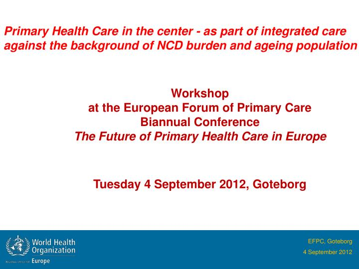 PPT - Primary Health Care in the center - as part of ...