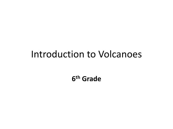 introduction to volcanoes n.