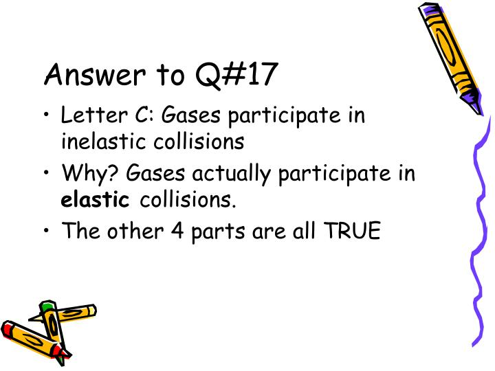 Answer to Q#17