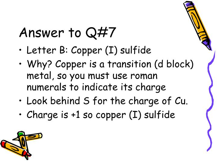 Answer to Q#7