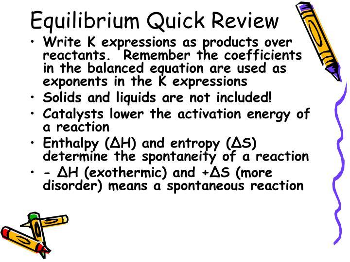 Equilibrium Quick Review