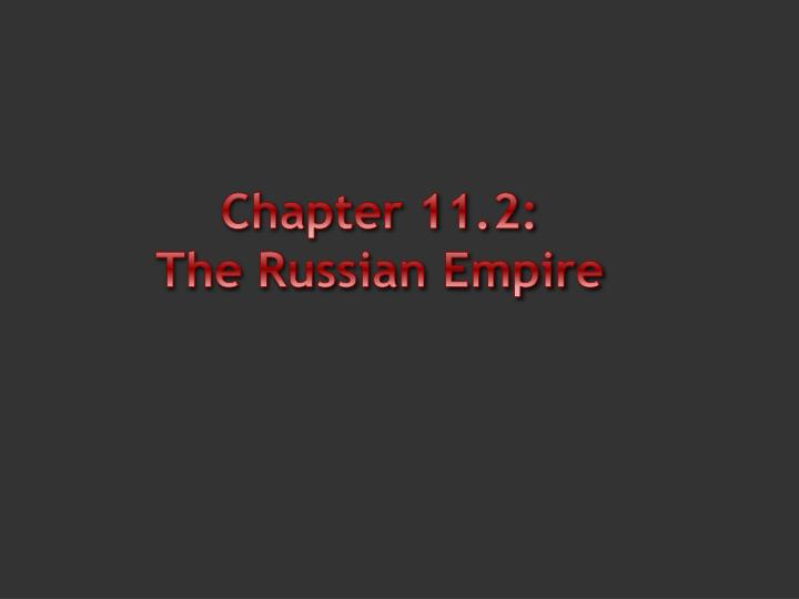 chapter 11 2 the russian empire n.