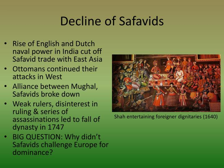 the rise and fall of the ottoman safavid and mughal empires essay Mughal and ottoman empires 1 the the fall of constantinople: 1453 ottoman, safavid, and mughal empires.
