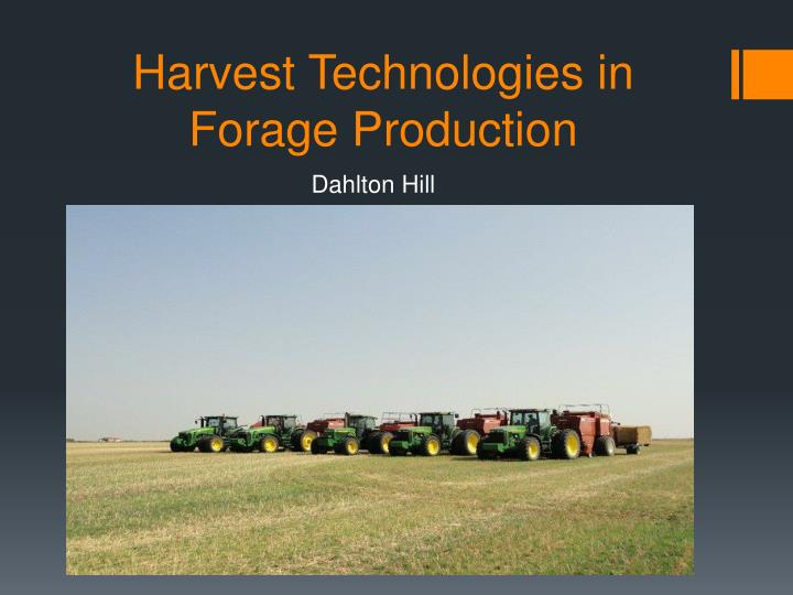 harvest technologies in forage production n.