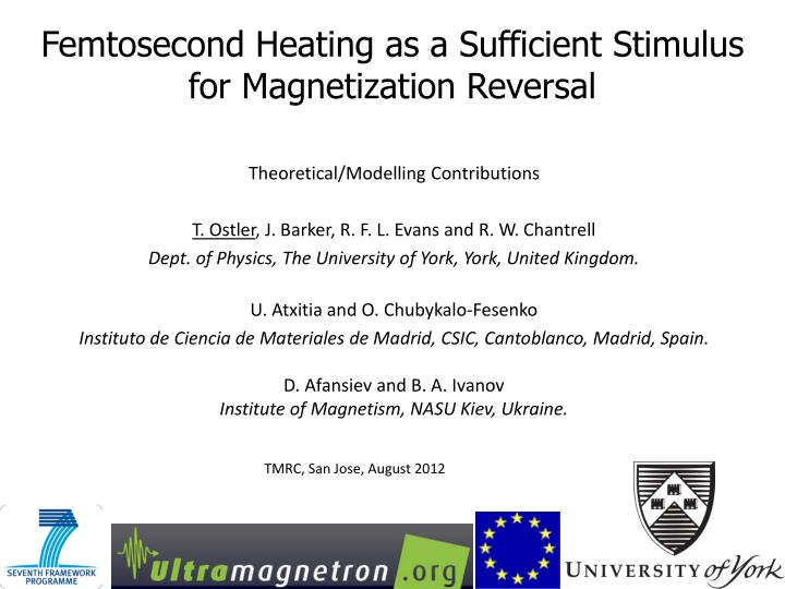 femtosecond heating as a sufficient stimulus for magnetization reversal n.