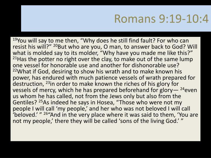 Romans 9 19 10 4