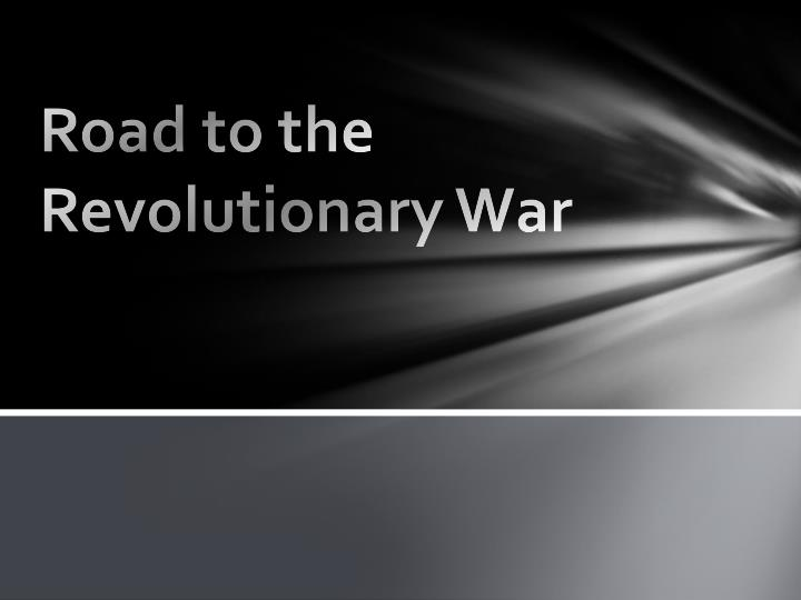 road to the revolutionary war n.