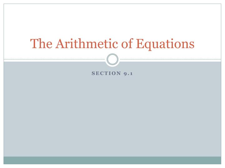the arithmetic of equations n.