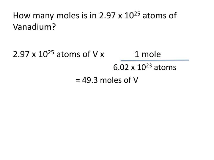 How many moles is in 2.97 x 10