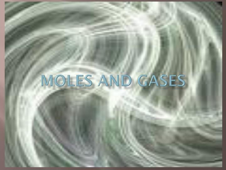 moles and gases n.