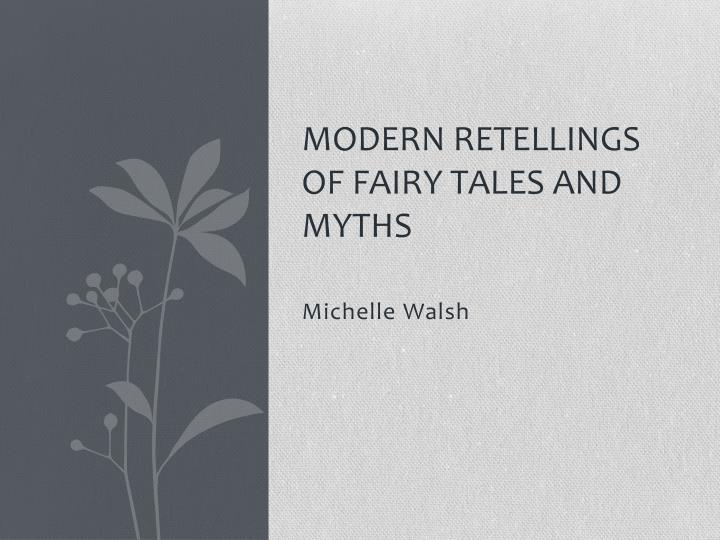 modern retellings of fairy tales and myths n.