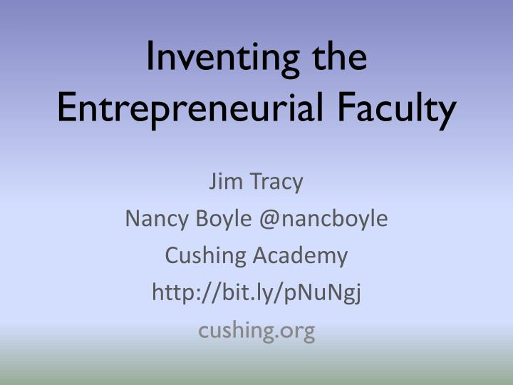 inventing the entrepreneurial faculty n.