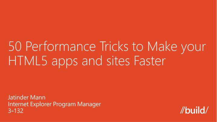 50 performance tricks to make your html5 apps and sites faster n.