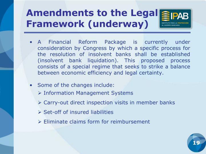 Amendments to the Legal Framework (underway)