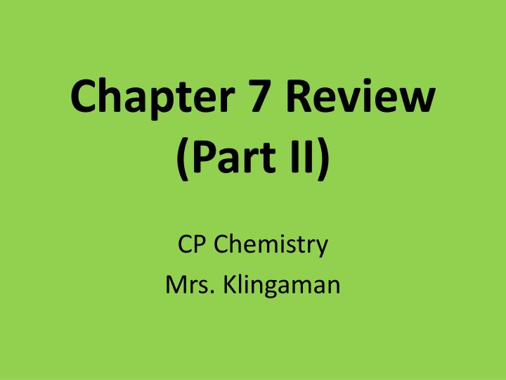 chapter 7 review part ii n.