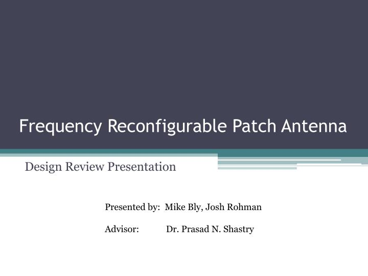 frequency reconfigurable patch antenna n.