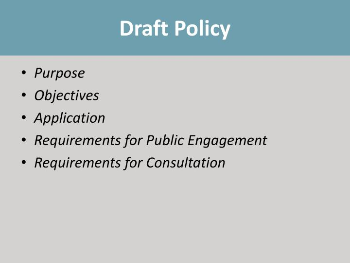 Draft Policy