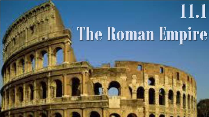 11 1 the roman empire n.