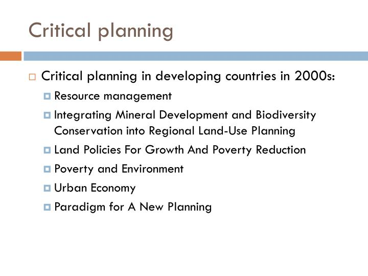 Critical planning