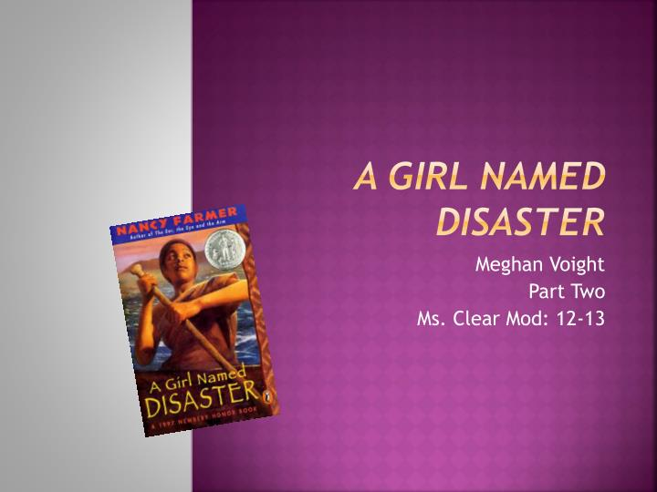 a girl named disaster n.