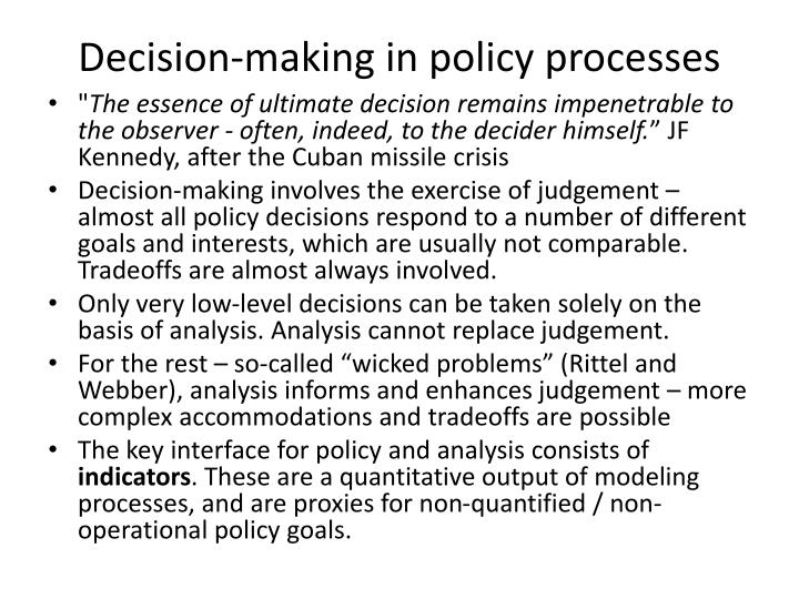 Decision making in policy processes