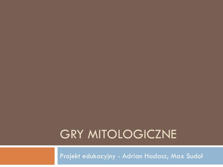 gry mitologiczne n.