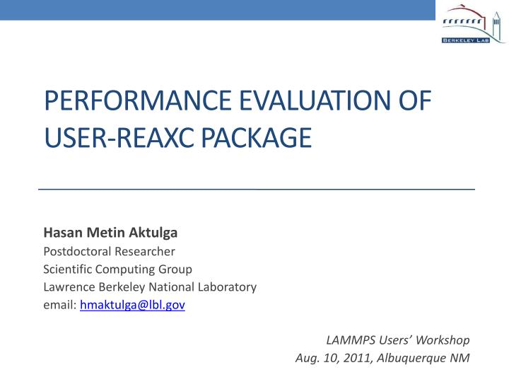 performance evaluation of user reaxc package n.