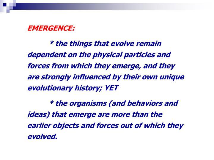 EMERGENCE: