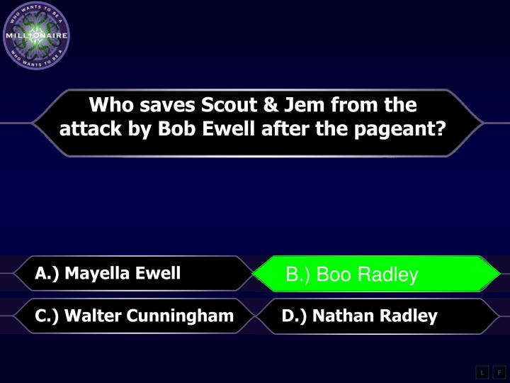 Who saves Scout &