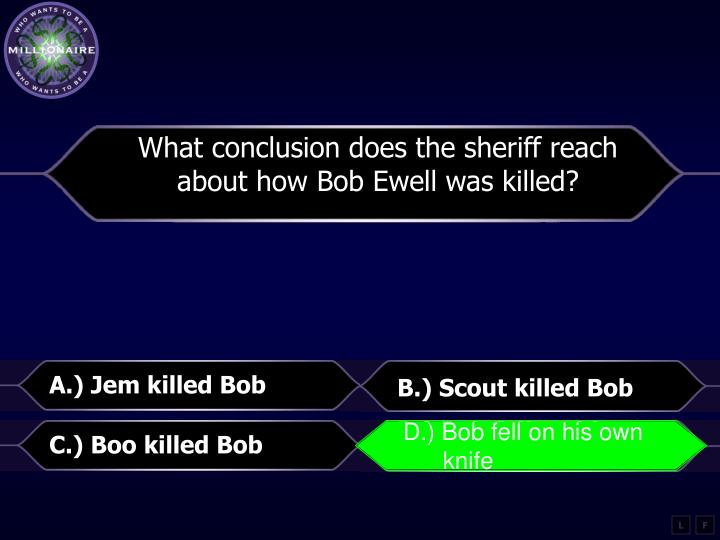 What conclusion does the sheriff reach about how Bob