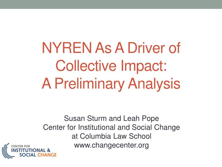 nyren as a driver of collective impact a preliminary analysis n.