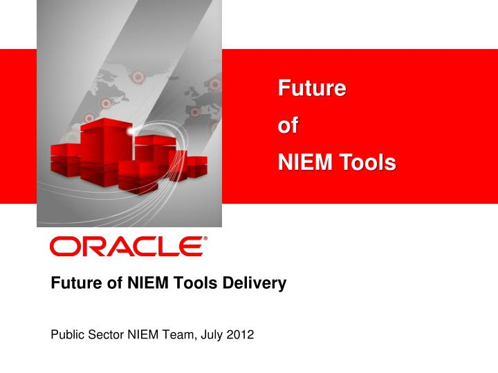 future of niem tools delivery n.