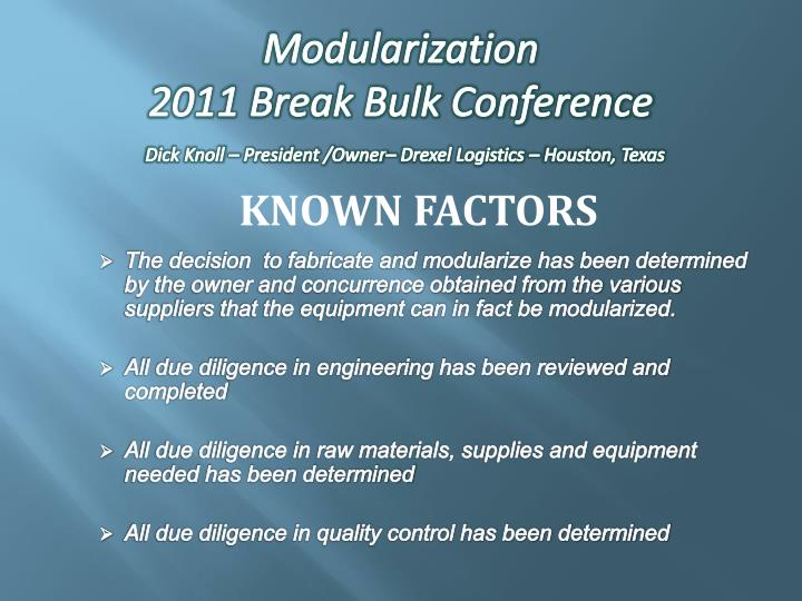 modularization 2011 break bulk conference dick knoll president owner drexel logistics houston texas n.