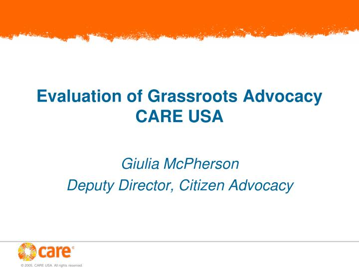 evaluation of grassroots advocacy care usa n.