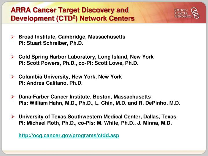 ARRA Cancer Target Discovery and Development (CTD