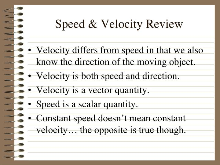 speed velocity review n.